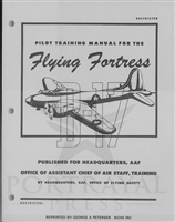 B-17 Pilot Training Manual by Headquarters, Army Air Force, Office of Flying Safety