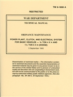 TM 9-1808A Power Plant, Clutch, and Electrical System Manual for Dodge 3/4 Ton & 1 1/2 Ton Trucks G502/G507
