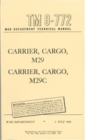 TM 9-772 Studebaker Weasel Operator Manual (M28, M29, G179) 1944 Edition