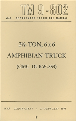 TM 9-802 Operator and Maintenance for DUKW