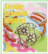 Antique stranded bracelet Kit  as Featured In Digital Beading
