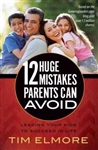12 Huge Mistakes Parents Can Avoid by Elmore: 9780736958431