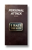 Personal Attack - Hate The Kids Enamel Pin