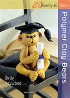 Twenty to Make - Polymer Clay Bears - Birdy Heywood