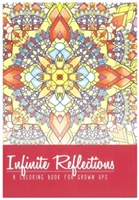 JUST FOR LAUGHS COLORING BOOK - INFINITE REFELECTIONS