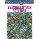 Dover Creative Haven Tessellation Patterns Coloring Book - Artwork by John Wilk