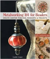Metalworking 101 for Beaders - Create Custom Findings, Pendants & Projects