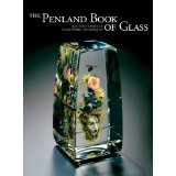 The Penland Book of Glass - Master Classes in Flamework Techniques