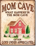 Mom Cave - Under Appreciated