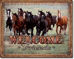 Welcom Friends - Horses Tin Signs