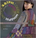 Artful Color, Mindful Knits- Laura Militzer Bryant
