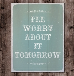 Worry Tomorrow by Hal Halli