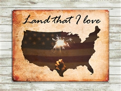 """Land that I Love"" metal sign 15 1/2x11 1/2"