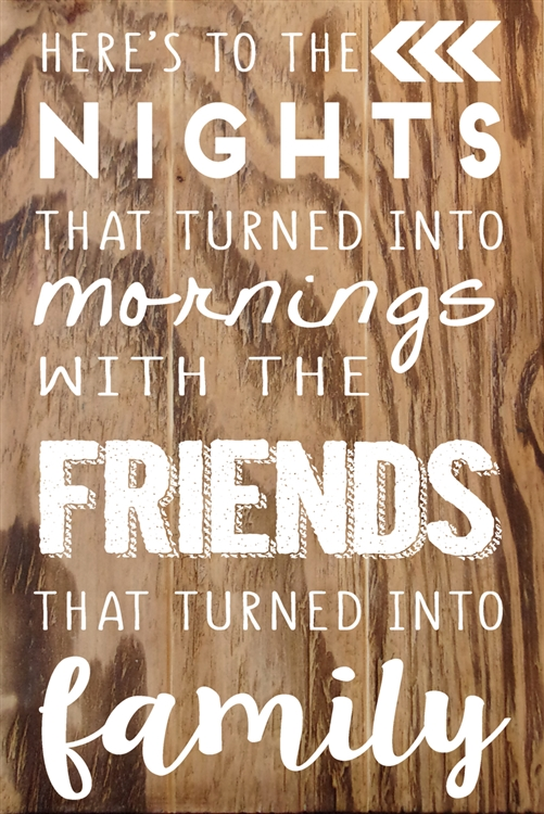 """Nights with Friends, Family"" Wood Sign Size: 8"" t x 12"" w x 1/2"" d"