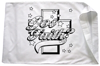 Got Faith? Pillowcase
