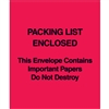 "5"" x 6"" Red (Paper Face) ""Packing List Enclosed This Envelope Contains?"" 1000/Case"