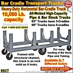 88CT / Bar and Pipe Cradle Truck