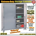 ST016 / Extreme-Duty Double Shift Steel Cabinets
