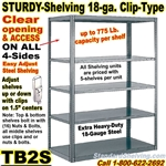 """Sturdy-Shelf"" 18-ga. Steel Shelving / Clip-Type / TB2S"