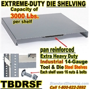 Extra Heavy-Duty Die Shelves / TBDRSF