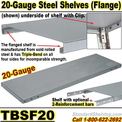 Extra 20 gauge Steel Flange Shelves / TBSF20