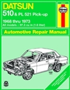 Haynes 28018 Datsun 510 and Pl 521 Pick-Up Repair Manual for 1968 thru 1973