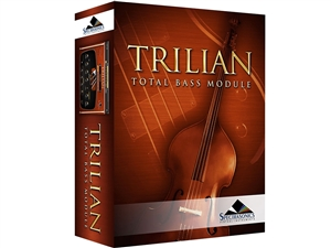 Spectrasonics Trilian - total solution bass virtual instrument ( replaces Trilogy )