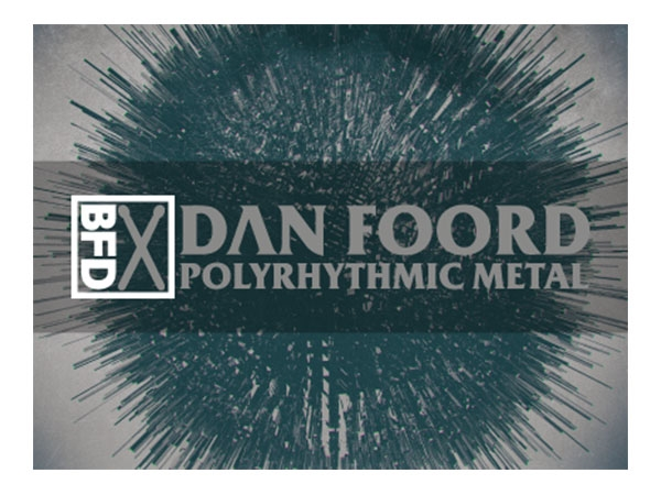 FXpansion BFD3 Groove Pack - Dan Foord Polyrhythmic Metal (Download)
