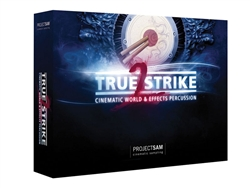 ProjectSAM True Strike 2 - Cinematic World and Effects Percussion Library