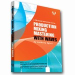 Sound.org Production-Mixing-Mastering with Waves - The Waves Production Book 1