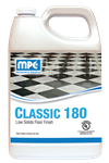 CLASSIC 180 - LOW SOLIDS FLOOR FINISH