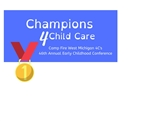 Champions for Child Care! 2020 Conference - GROUP (5-9 people)