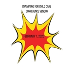 Champions for Child Care! 2020 Conference Vendor - Table