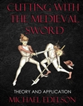 Cutting with the Medieval Sword
