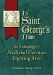 In Saint George's Name by Christian Henry Tobler