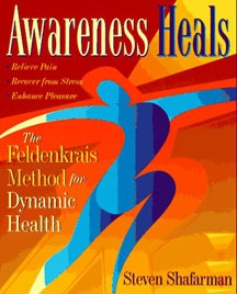 Awareness Heals, Steven Shafarman - SOFTBOUND BOOK
