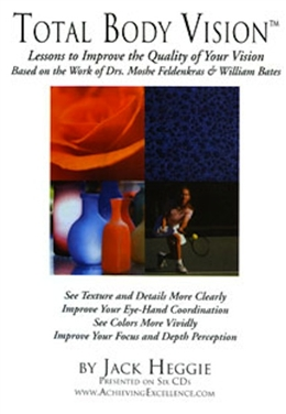 Total Body Vision Feldenkrais Audio CD Set by Jack Heggie