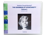 Grammar of Spontaneity, Vol. 1 CD Set by Ruthy Alon