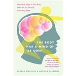 The Body has a Mind of it's Own, Sandra Blakeslee & Matthew Blakeslee