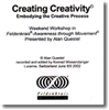 Creating Creativity, Alan Questel