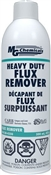 Heavy Duty Flux Remover, 425 grams (15 oz) aerosol