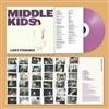 MIDDLE KIDS - Lost Friends (Deluxe Lavender Vinyl Edition) LP