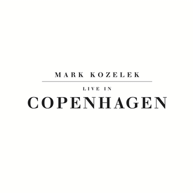 MARK KOZELEK - Live In Copenhagen (Black Vinyl) 2-LP Set