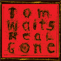 TOM WAITS - Real Gone (180 Gram Vinyl Edition) LP