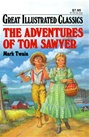 Great Illustrated Classics - ADVENTURES OF TOM SAWYER