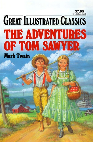 Good Illustrated Book Covers : Adventures of tom sawyer great illustrated classics