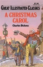 Great Illustrated Classics - A CHRISTMAS CAROL