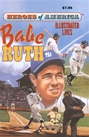 Great Illustrated Classics - BABE RUTH
