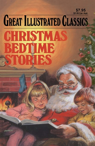 Christmas Bedtime Stories (Great Illustrated Classics):