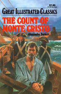 Great Illustrated Classics - COUNT OF MONTE CRISTO
